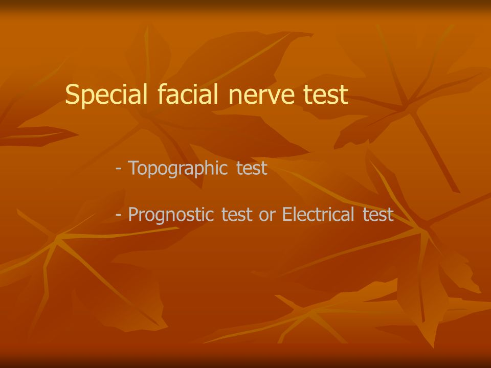 Special facial nerve test