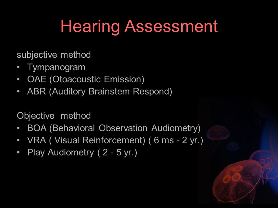 Hearing Assessment subjective method Tympanogram