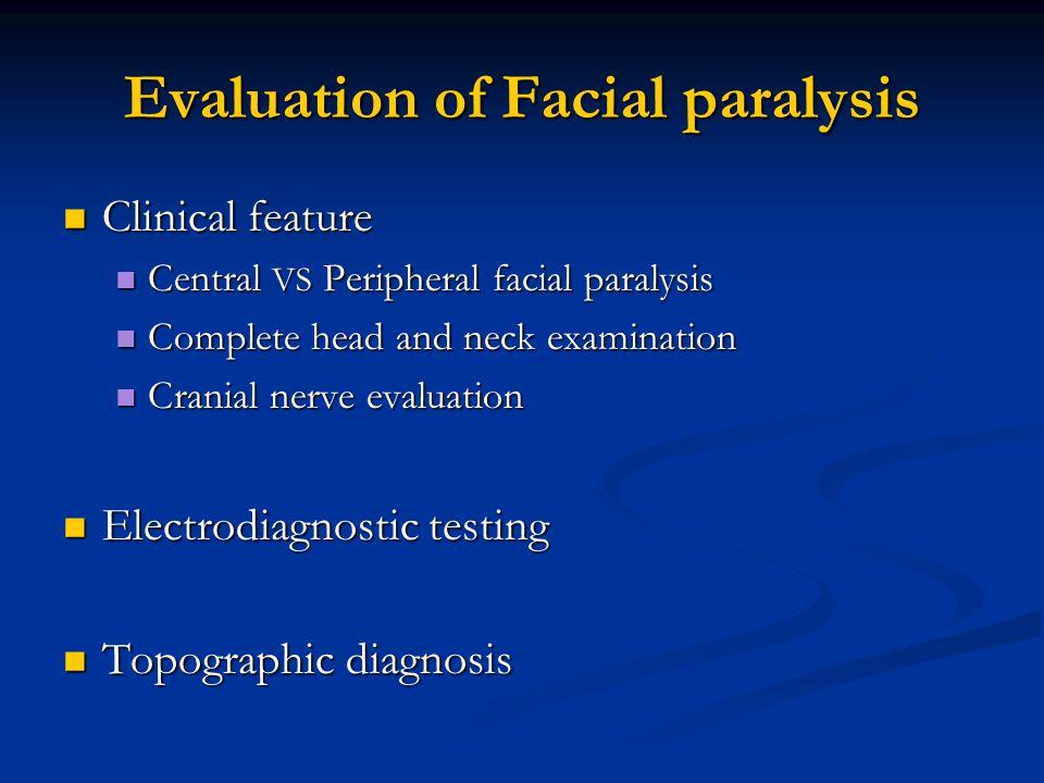 Evaluation of Facial paralysis