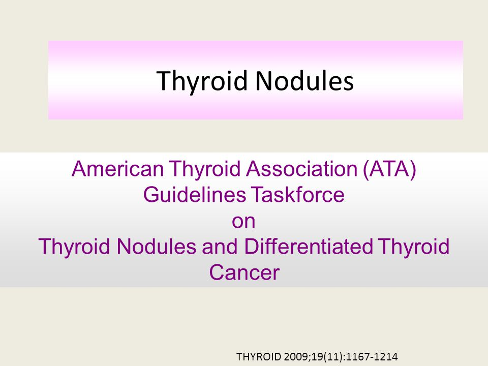Thyroid Nodules American Thyroid Association (ATA)
