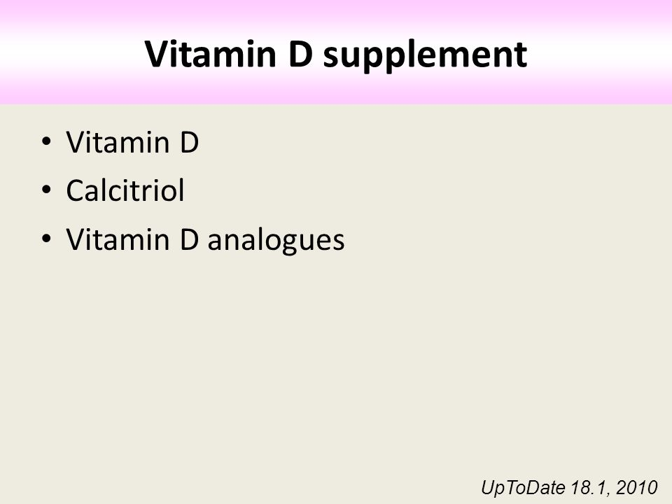 Vitamin D supplement Vitamin D Calcitriol Vitamin D analogues