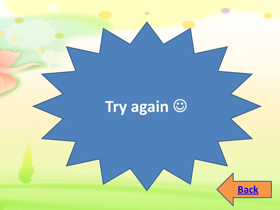 Try again  Back