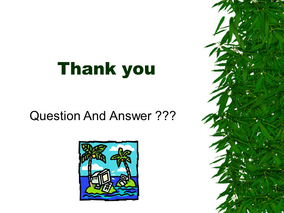 Thank you Question And Answer