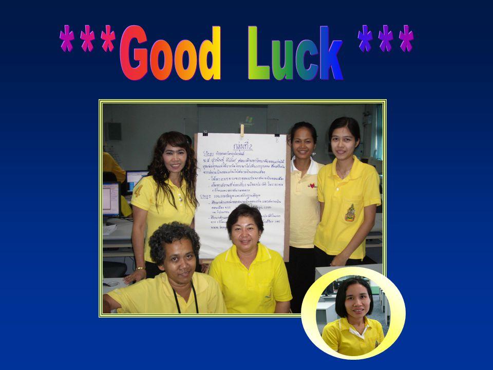 ***Good Luck ***