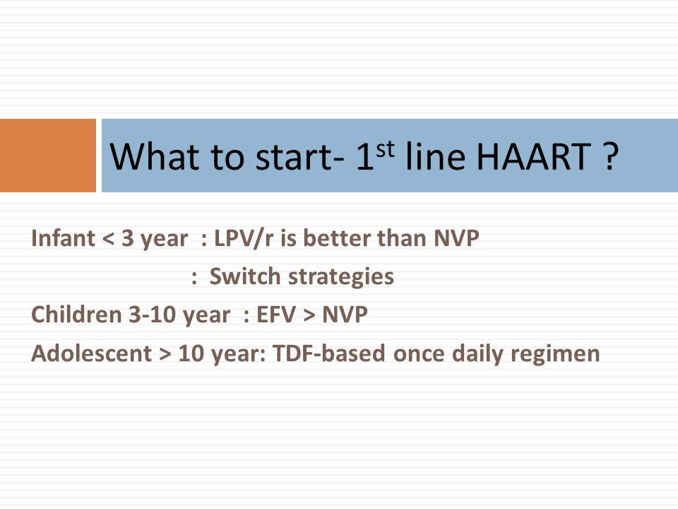 What to start- 1st line HAART