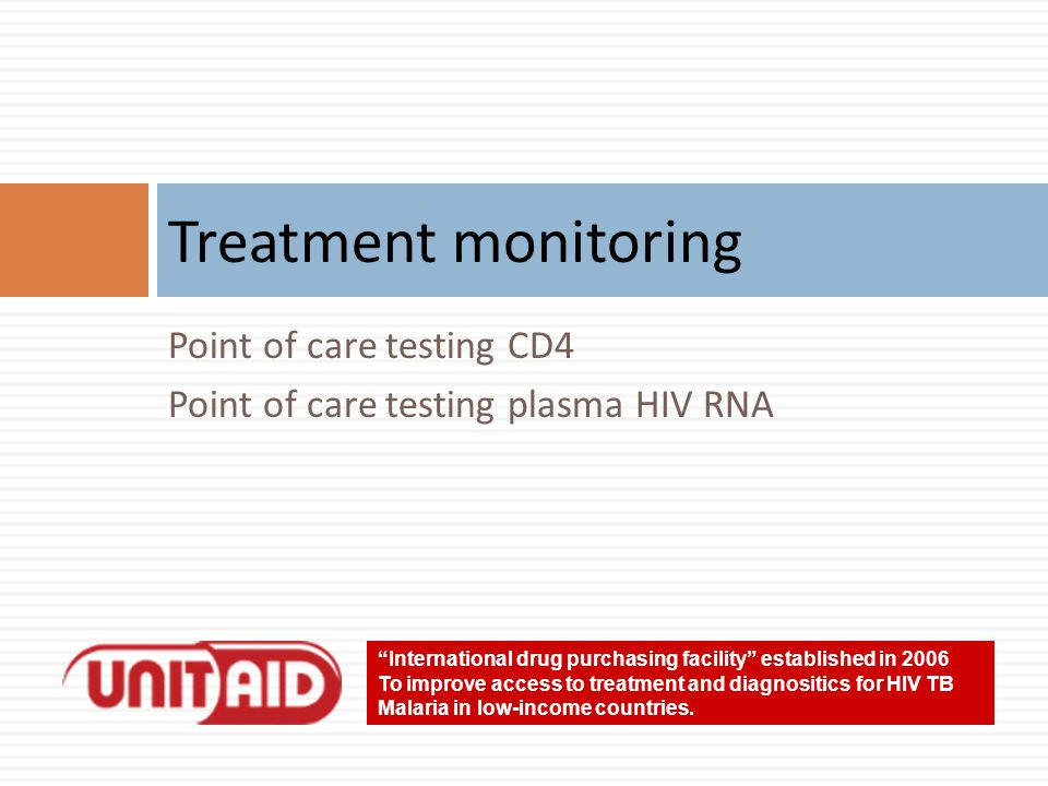 Treatment monitoring Point of care testing CD4