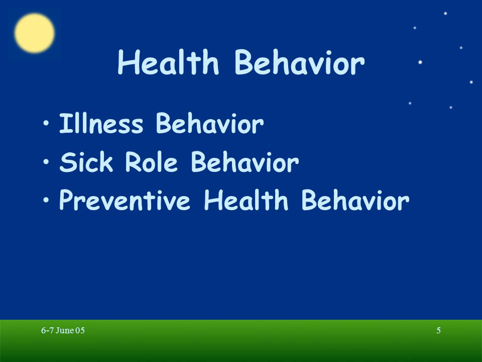Health Behavior Illness Behavior Sick Role Behavior
