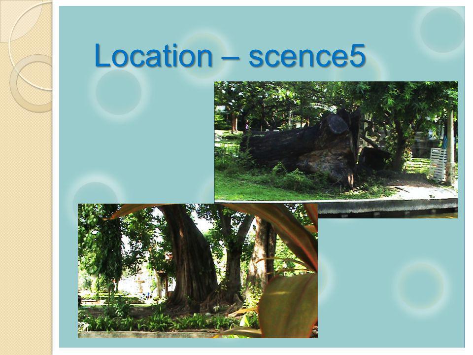 Location – scence5