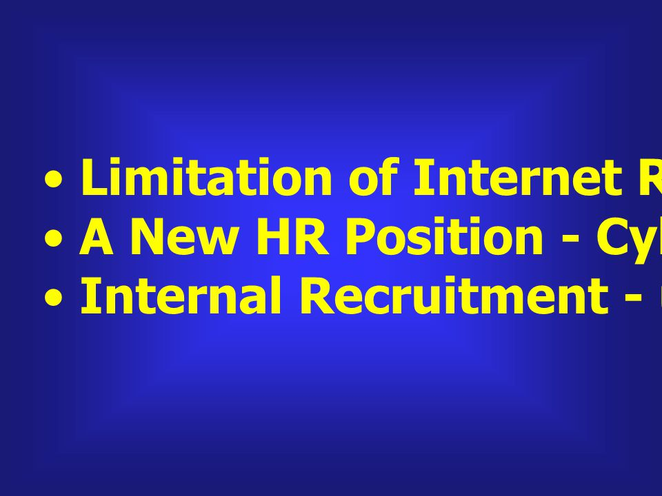 Limitation of Internet Recruiting