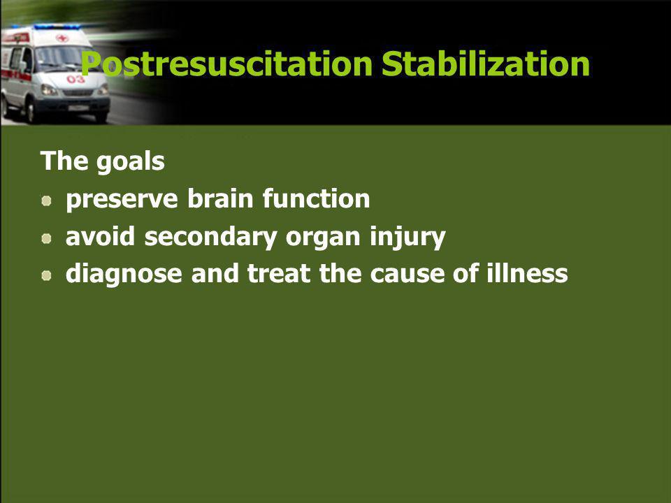 Postresuscitation Stabilization