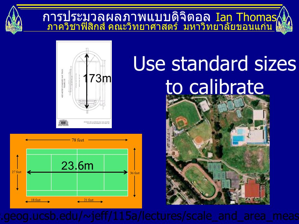 Use standard sizes to calibrate