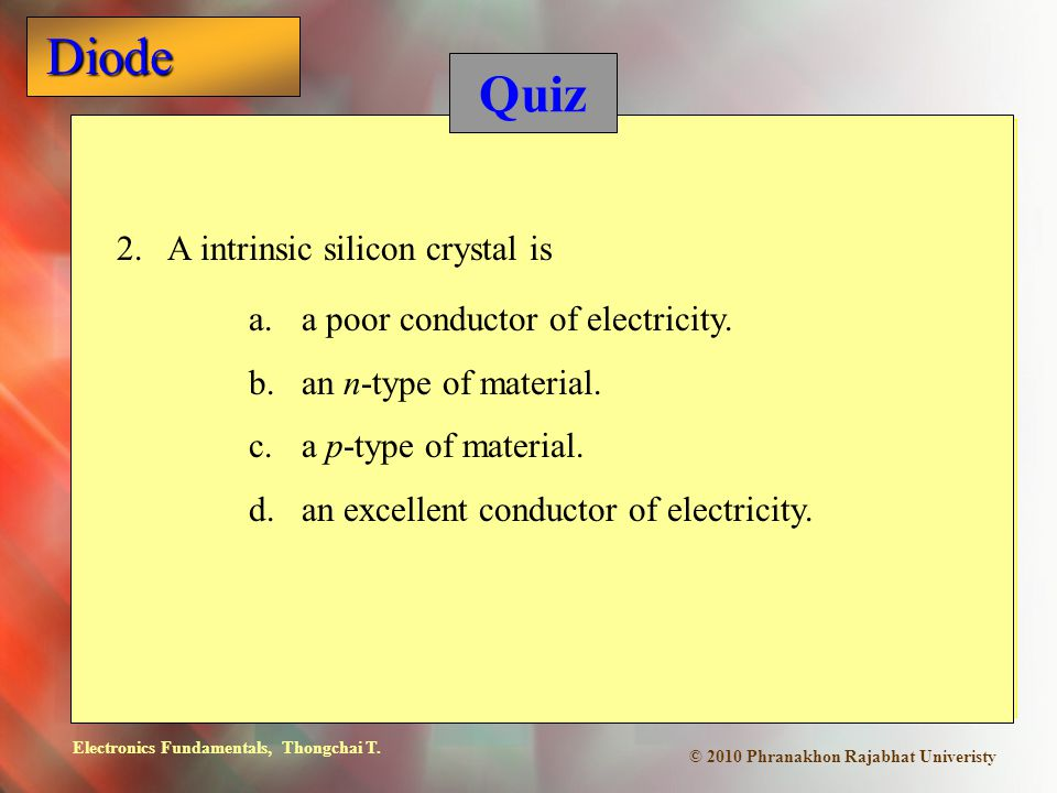 Quiz 2. A intrinsic silicon crystal is