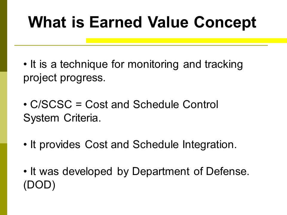 What is Earned Value Concept