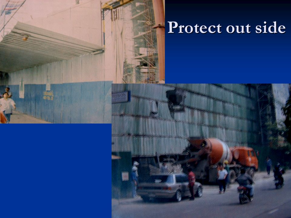 Protect out side