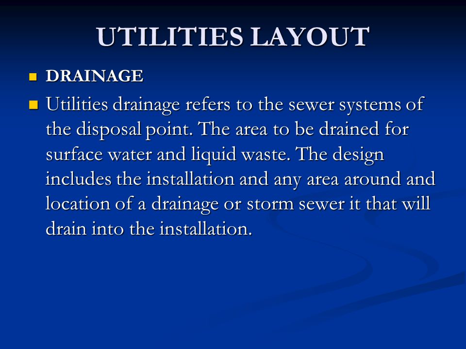 UTILITIES LAYOUT DRAINAGE.