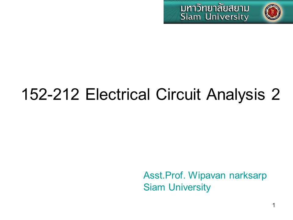 152-212 Electrical Circuit Analysis 2