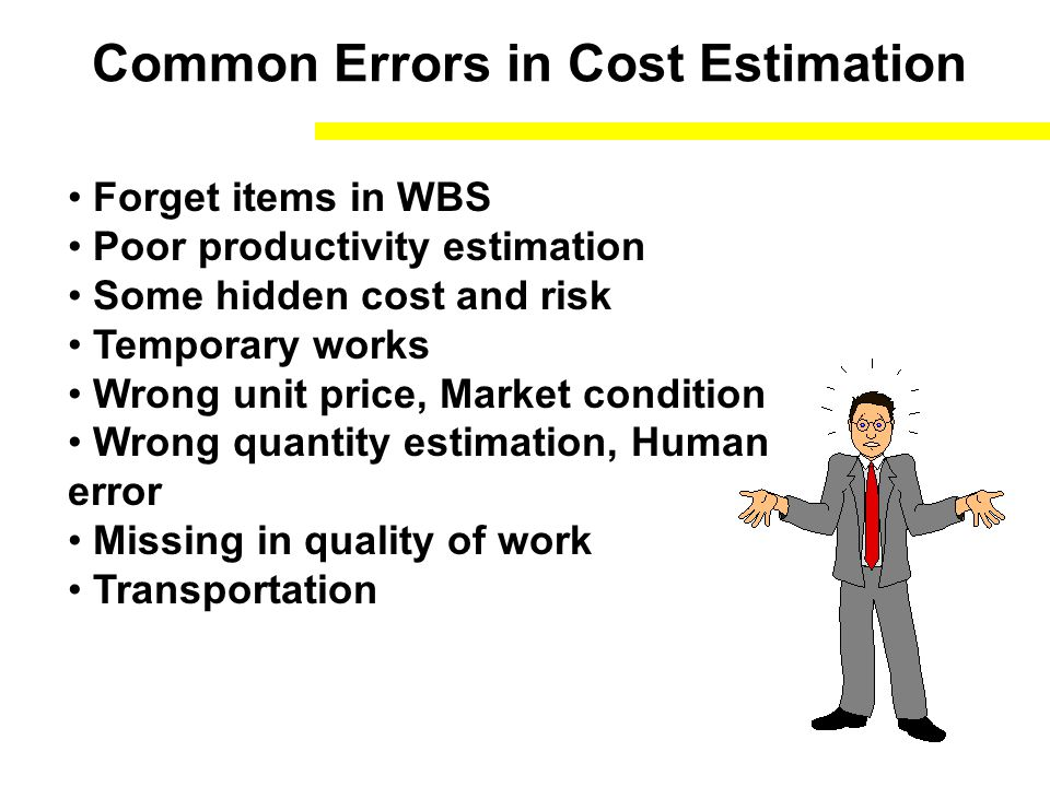 Common Errors in Cost Estimation