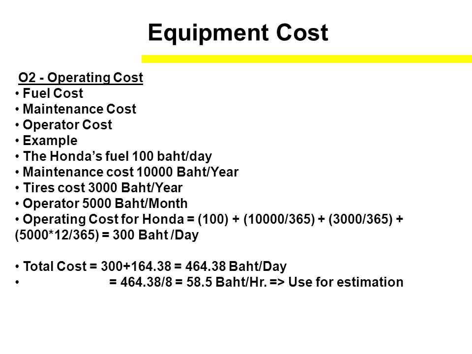 Equipment Cost O2 - Operating Cost Fuel Cost Maintenance Cost