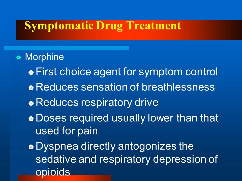 Symptomatic Drug Treatment