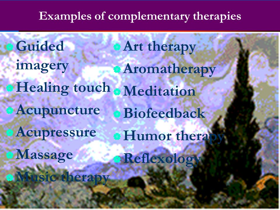Examples of complementary therapies