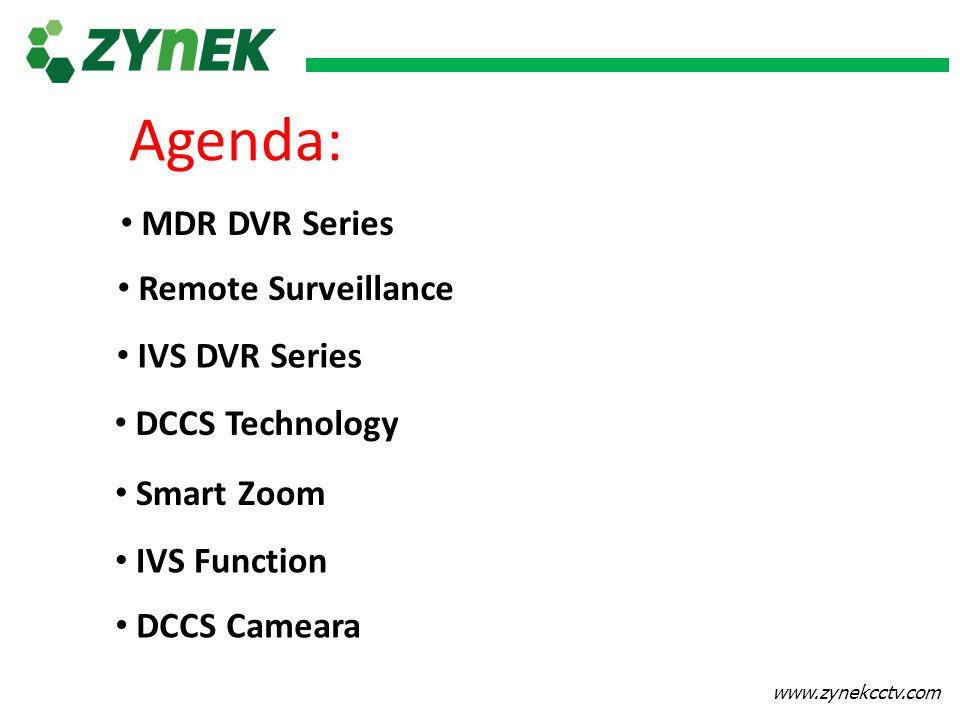 Agenda: MDR DVR Series Remote Surveillance IVS DVR Series
