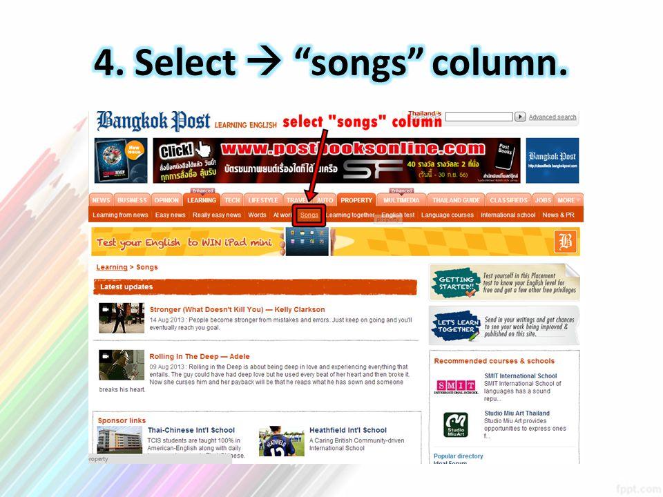 4. Select  songs column.