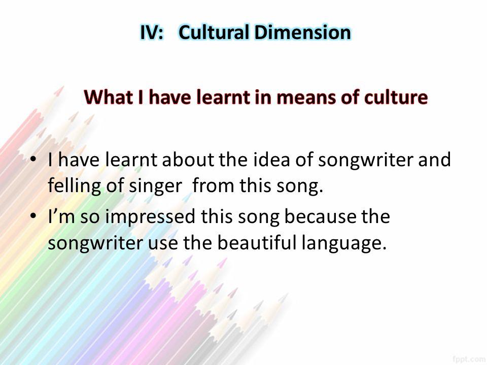 IV: Cultural Dimension