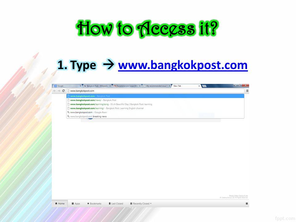 1. Type  www.bangkokpost.com