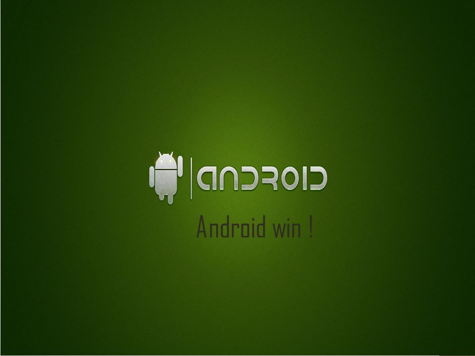 Android win !
