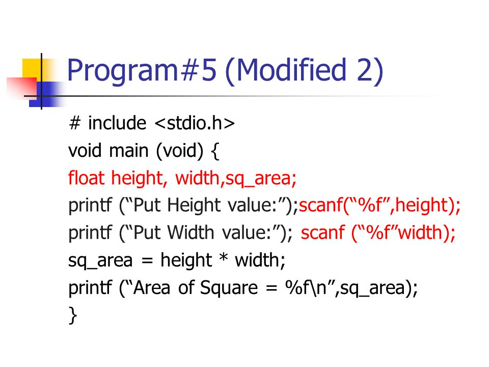 Program#5 (Modified 2) # include <stdio.h> void main (void) {
