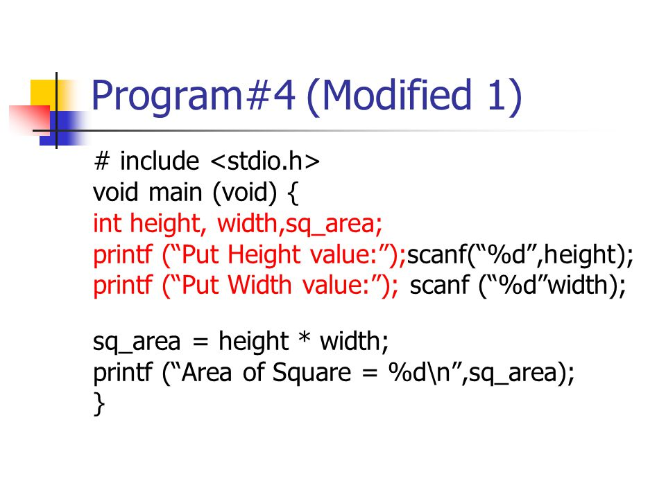 Program#4 (Modified 1) # include <stdio.h> void main (void) {