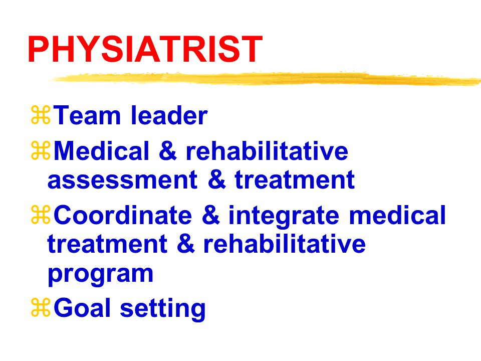 PHYSIATRIST Team leader