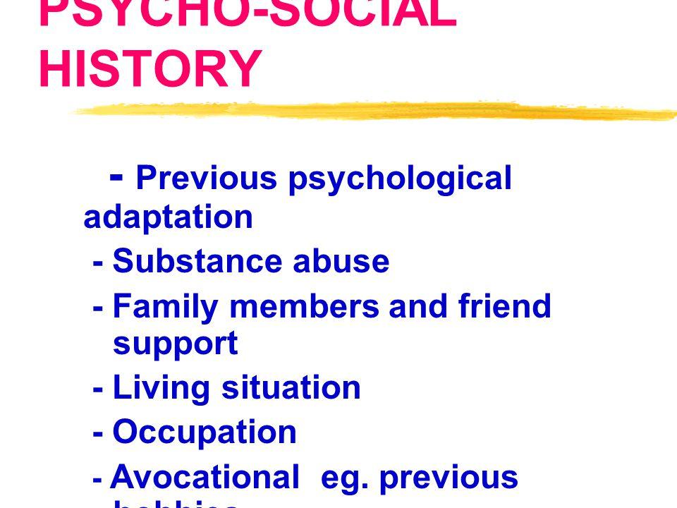 PSYCHO-SOCIAL HISTORY