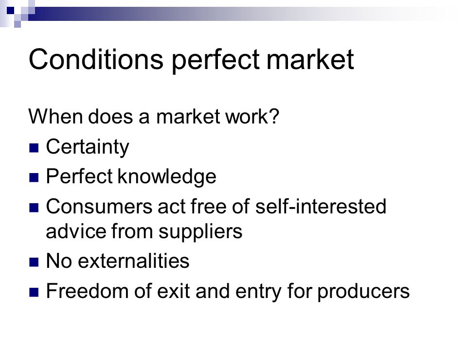 Conditions perfect market