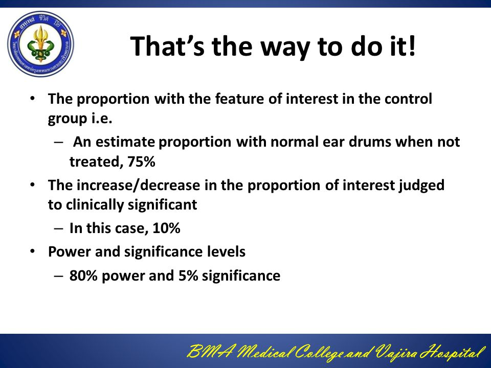 That's the way to do it! The proportion with the feature of interest in the control group i.e.
