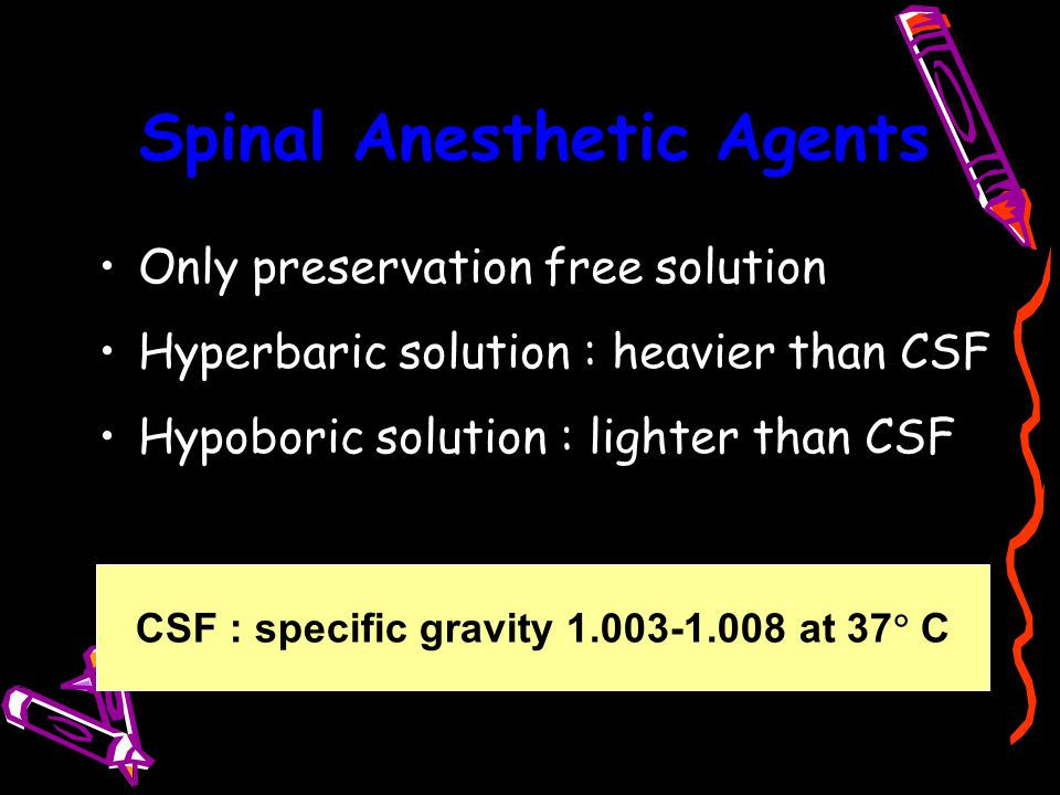 Spinal Anesthetic Agents