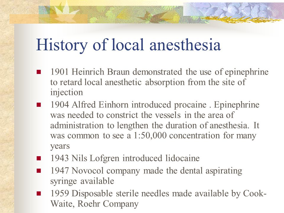 History of local anesthesia