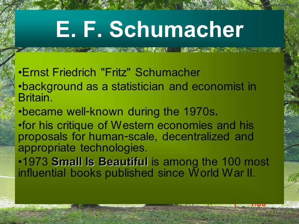 E. F. Schumacher Ernst Friedrich Fritz Schumacher