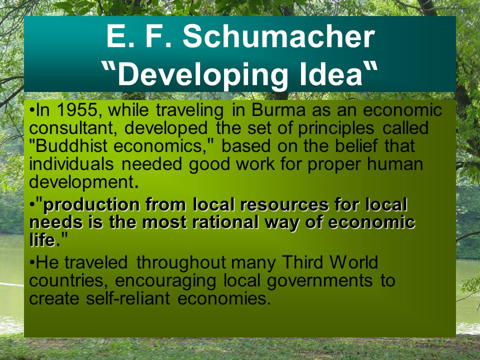 E. F. Schumacher Developing Idea