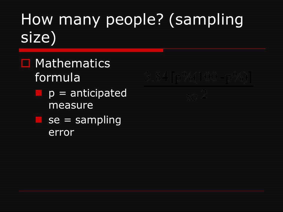 How many people (sampling size)