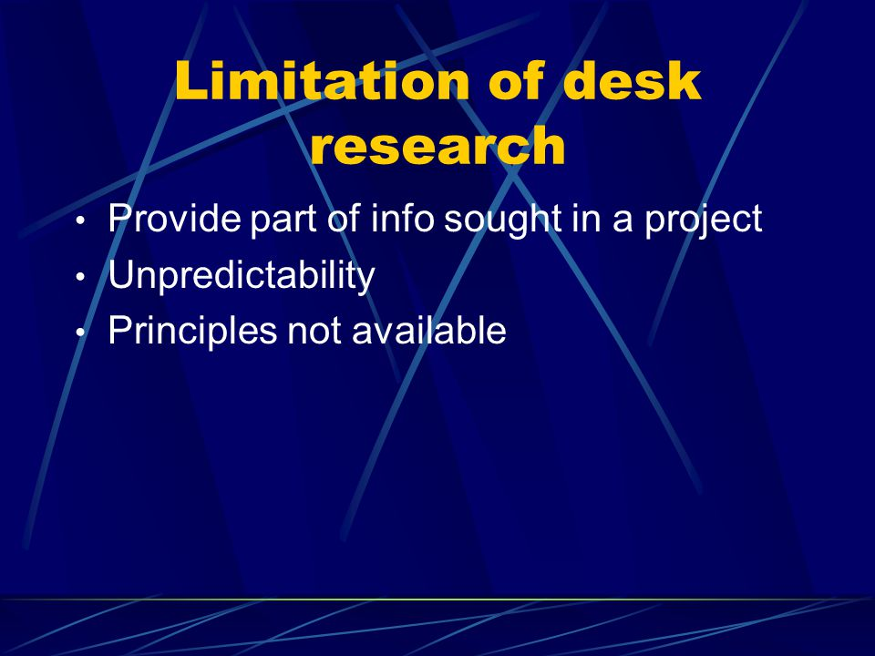 Limitation of desk research