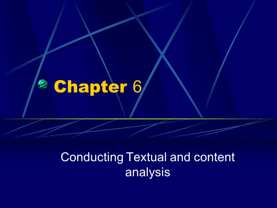 Conducting Textual and content analysis