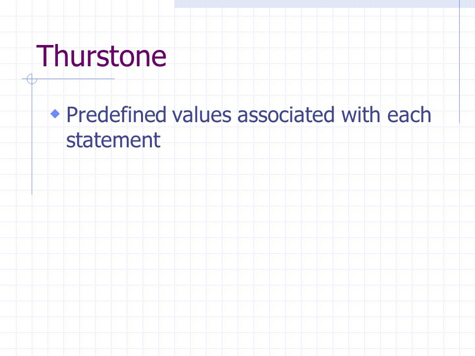Thurstone Predefined values associated with each statement
