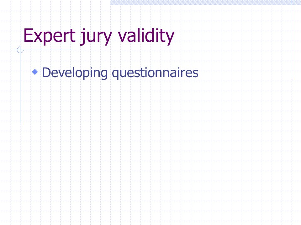 Expert jury validity Developing questionnaires