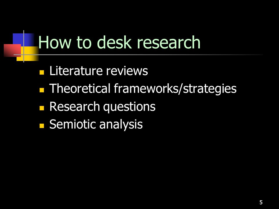 How to desk research Literature reviews