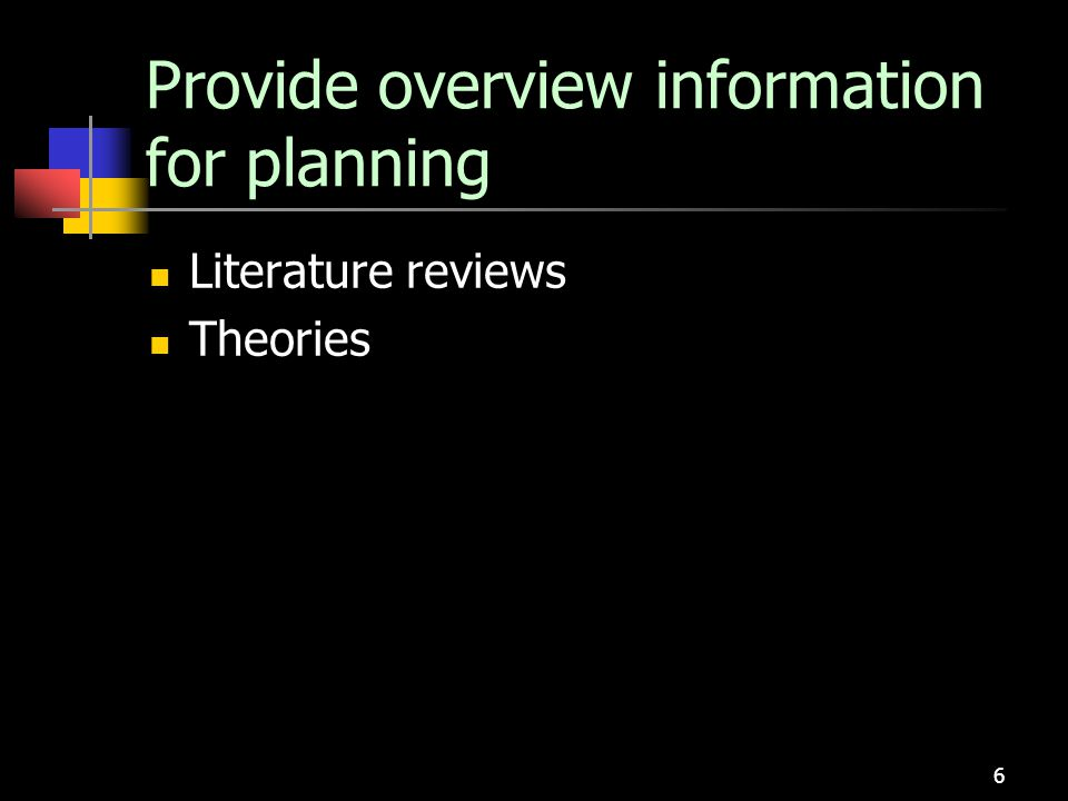 Provide overview information for planning