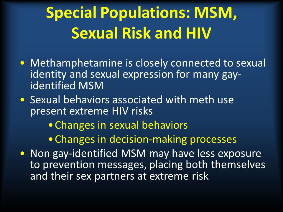 Special Populations: MSM, Sexual Risk and HIV