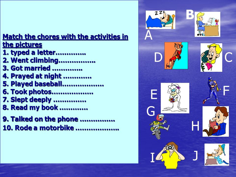 Match the chores with the activities in the pictures 1