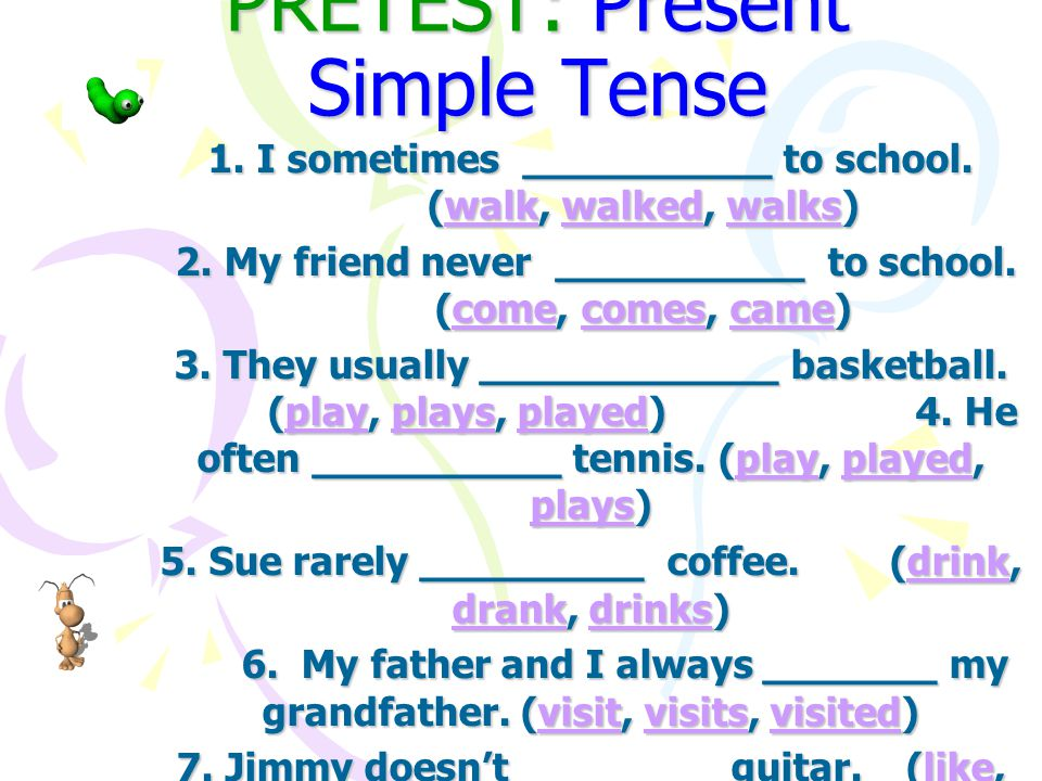 PRETEST: Present Simple Tense