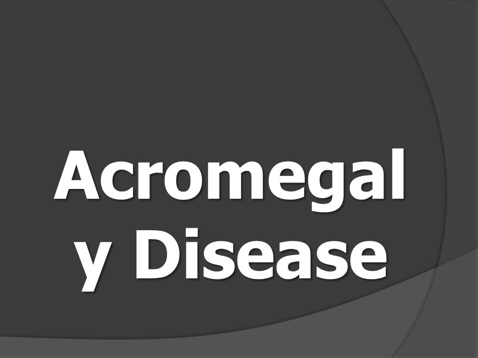 Acromegaly Disease